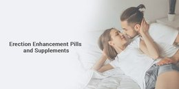 Erection Enhancement Pills and Supplements