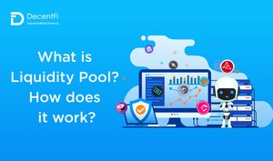 What is Liquidity Pool? How does it work?